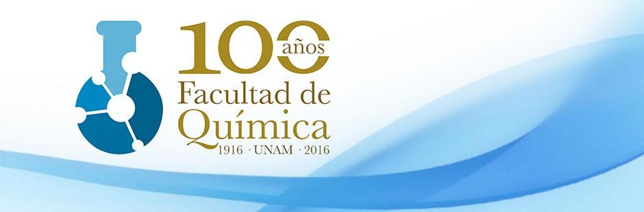100 Años Facultad de Química UNAM