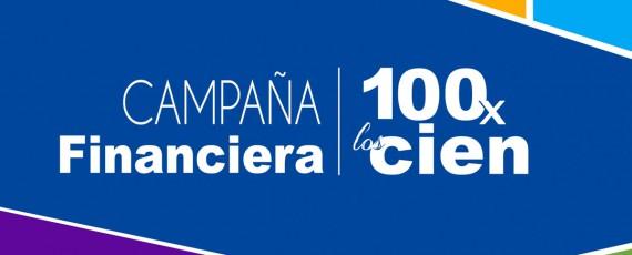 Campaña Financiera 100 por los Cien